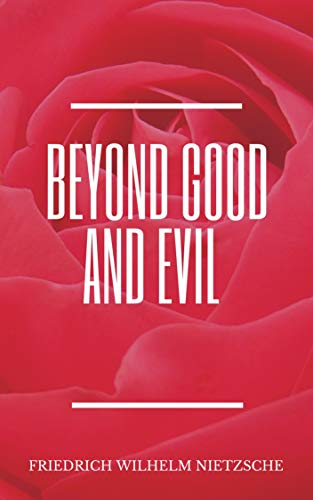 Beyond Good and Evil (illustrated) (English Edition)