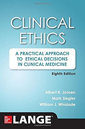 Clinical Ethics, 8th Edition [Lingua inglese]