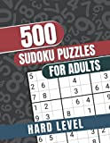 500 Sudoku Puzzles for Adults: Hard Levels Sudoku Puzzles Book With Answers to Improve your Game Plan