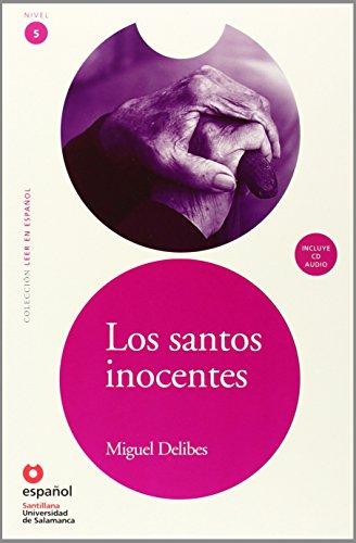 Lee Nivel 5 los Santos Inocentes: Los santos inocentes + CD (Leer En Español)