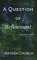 A Question of Refinement