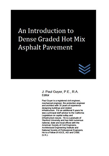 An Introduction to Dense Graded Hot Mix Asphalt Pavement