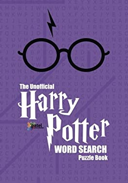 The Unofficial Harry Potter Word Search Book: 100 Themed Word Searches Based on the Harry Potter Books by J.K. Rowling (Harry Potter Puzzle Books) (Volume 2)