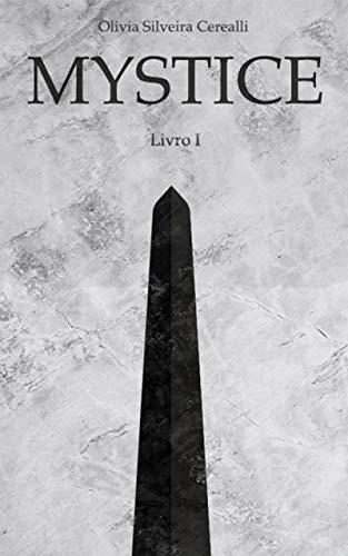 Mystice (Saga Mystice Livro 1)