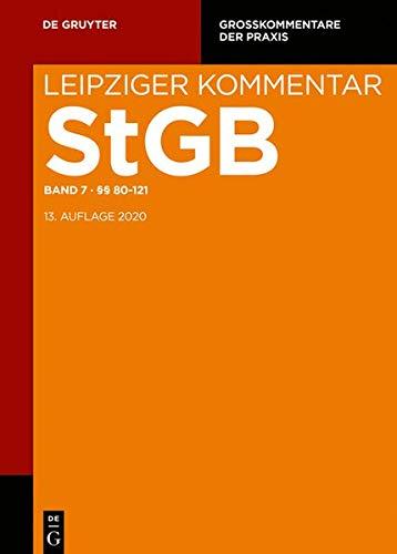 Strafgesetzbuch. Leipziger Kommentar: §§ 80-121 (Großkommentare der Praxis)