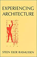 Experiencing Architecture, second edition (The MIT Press)