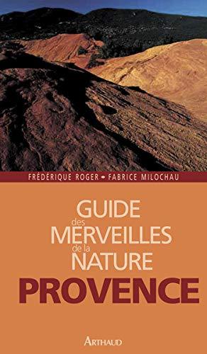 Guide des merveilles de la nature en Provence