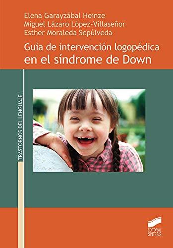 Guía de intervención logopédica en el síndrome de Down: 14 (Trastornos del lenguaje)