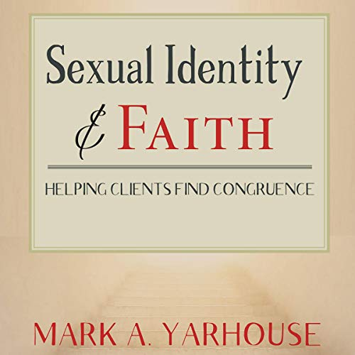 Sexual Identity and Faith: Helping Clients Find Congruence cover art
