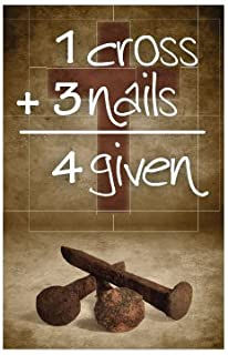1 Cross + 3 Nails = 4 Given (Packet of 100, NKJV)