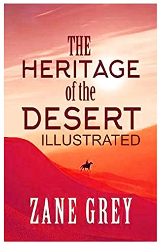 The Heritage of the Desert Illustrated (English Edition)