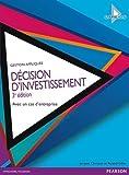 Décision d'investissement 3e édition - Avec un cas d'entreprise