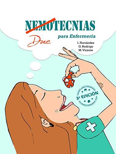 Duetecnias 3ª Ed. (Nemotecnias para enfermería)