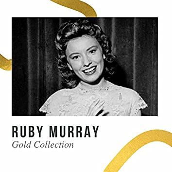 Ruby Murray  - Gold Collection