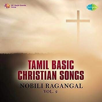Tami Basic Christian Songs - Nobili Ragangal, Vol. 2