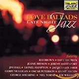 Love Ballads: Late Night Jazz...
