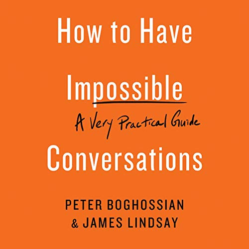 How to Have Impossible Conversations cover art