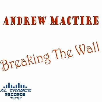 Breaking the Wall