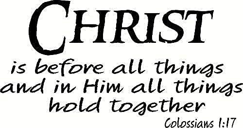 Adesivi da parete con scritta 'Colossesi 1:17' Cristo è prima di tutto e in lui, tutte le cose...