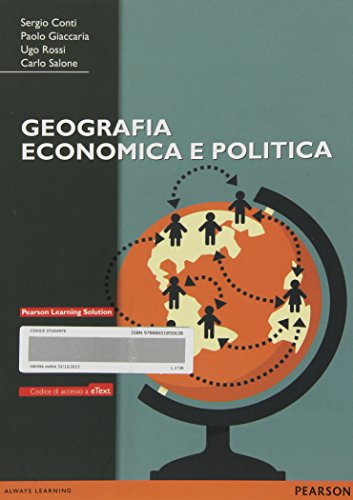 Geografia economica e politica. Con eText. Con espansione online