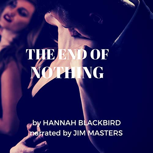 The End of Nothing: Sex, Love and Politics Titelbild