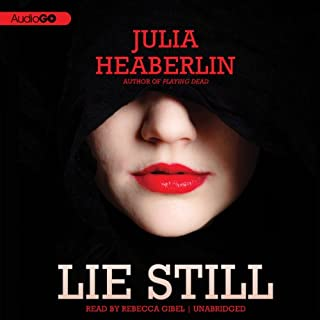 Lie Still     A Novel              By:                                                                                                                                 Julia Heaberlin                               Narrated by:                                                                                                                                 Rebecca Gibel                      Length: 12 hrs and 1 min     98 ratings     Overall 4.2