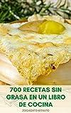 Hacer 700 Recetas Sin Grasa En Un Libro De Cocina : Cocinar Sin Grasa - Recetas Sin Grasa Para...