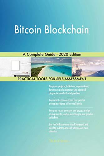 Bitcoin Blockchain A Complete Guide – 2020 Edition