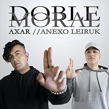 Doble Moral (feat. Anexo Leiruk)