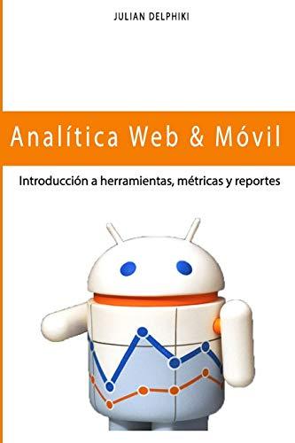 Analítica Web & Móvil - Introducción a herramientas,