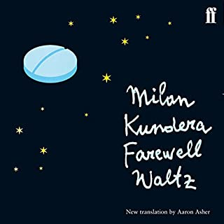 Farewell Waltz                   By:                                                                                                                                 Milan Kundera                               Narrated by:                                                                                                                                 Richmond Hoxie                      Length: 7 hrs and 16 mins     6 ratings     Overall 4.5