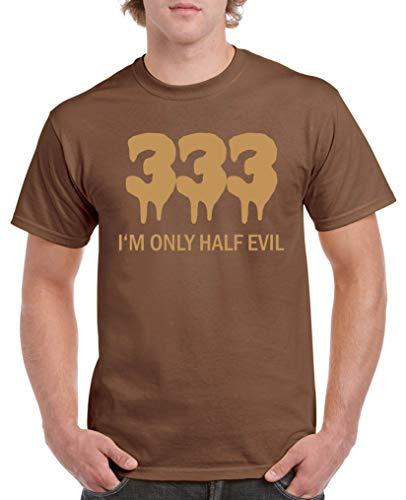 Comedy Shirts - 333 I\'m only Half Evil - Herren T-Shirt - Braun/Hellbraun Gr. L