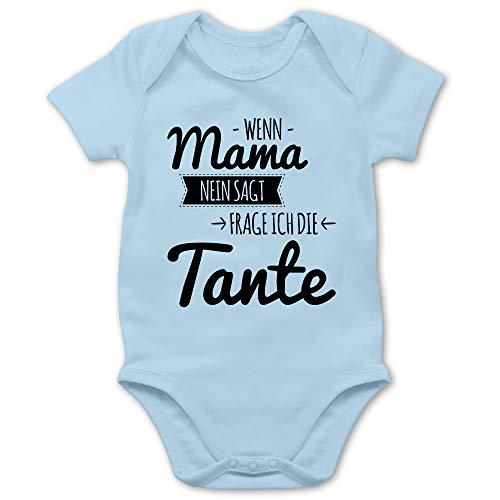 Shirtracer Sprüche Baby - Wenn Mama Nein SAGT frag ich die Tante - 3/6 Monate - Babyblau - Tante Baby Bekleidung - BZ10 - Baby Body Kurzarm für Jungen und Mädchen