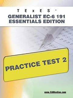 TExES Generalist Ec-6 191 Essentials Edition Practice Test 2