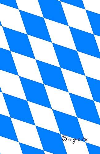 Bayern: Flagge, Notizbuch, Urlaubstagebuch, Reisetagebuch zum selberschreiben
