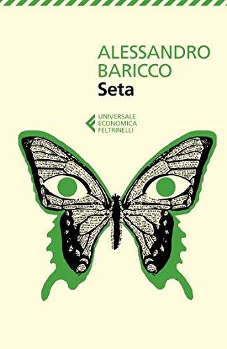 Seta (Universale economica Feltrinelli, Band 8089)