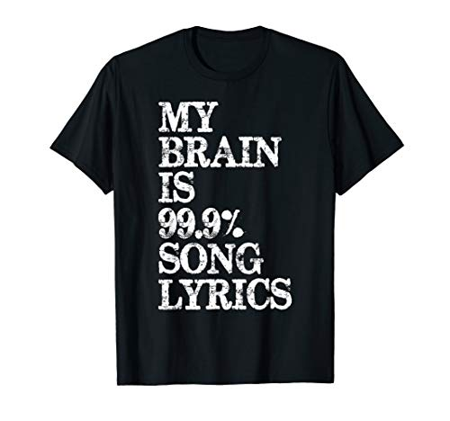 Music Lover Gifts - My Brain is 99% Song Lyrics