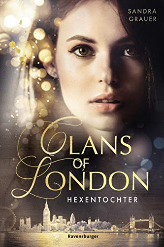 Clans of London, Band 1: Hexentochter eBook: Grauer, Sandra ...
