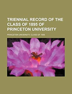 Triennial Record of the Class of 1895 of Princeton University