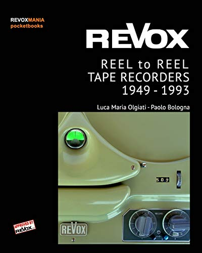 ReVox Reel to Reel Tape Recordes 1949-1993 (pocket ed.)