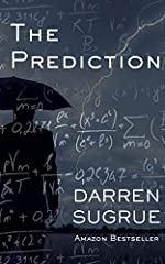The Prediction: A Novel