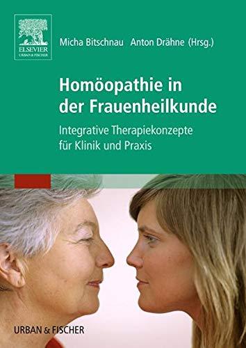 Bitschnau, Michaela<br />Homöopathie in der Frauenheilkunde