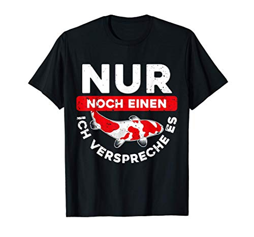 Koi Fan - Nur Noch Ein Koi Ich Verspreche es - Geschenkidee T-Shirt