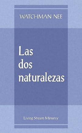 Dos naturalezas, Las (Folleto) (Spanish Edition) by Watchman Nee (1994-07-01)