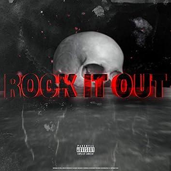 Rock It Out (feat. Glockley)
