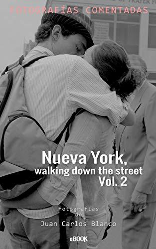 Nueva York walking down the street Vol. 2
