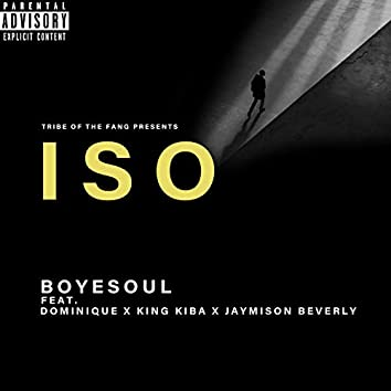 ISO (feat. Dominique, King Kiba & Jaymison Beverly)