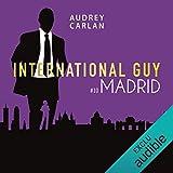 Madrid - International Guy 10 - Format Téléchargement Audio - 5,95 €