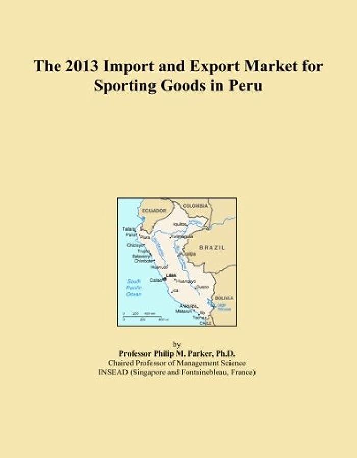 枢機卿子猫アクセルThe 2013 Import and Export Market for Sporting Goods in Peru