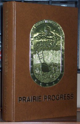 Prairie Progress : a History of Edgar County 1880 - 1975, Illinois